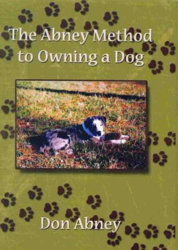 The Abney Method to Owning Dog